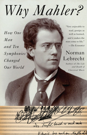 Why Mahler? by Norman Lebrecht