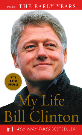 My Life: The Early Years by Bill Clinton