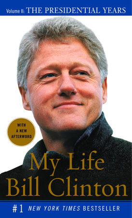 My Life: The Presidential Years by