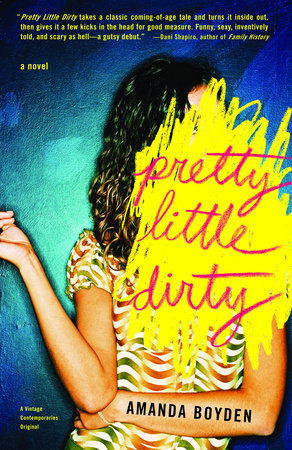 Pretty Little Dirty by Amanda Boyden