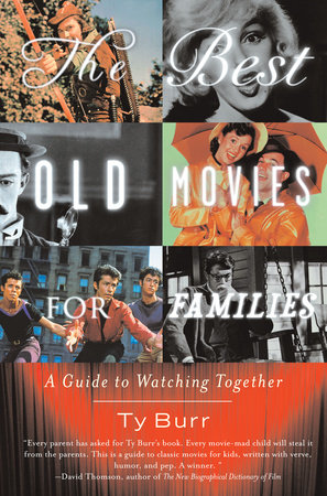 The Best Old Movies for Families by