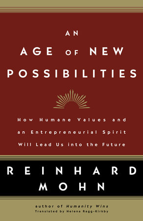 An Age of New Possibilities by