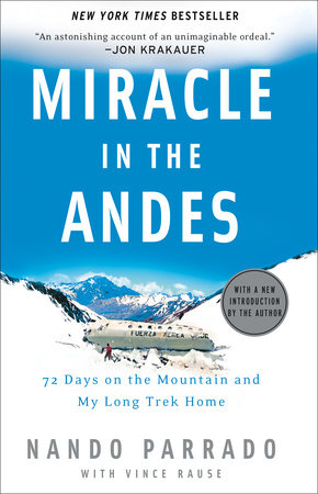 Miracle in the Andes by