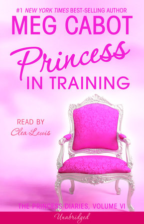 The Princess Diaries, Volume VI: Princess in Training by