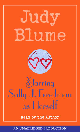 Starring Sally J. Freedman as Herself by