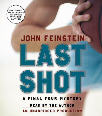 Last Shot: A Final Four Mystery by