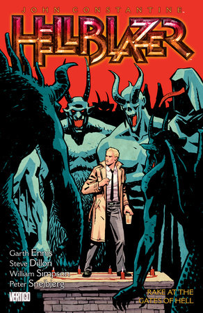 John Constantine Hellblazer Vol 8 Rake At The Gates Of