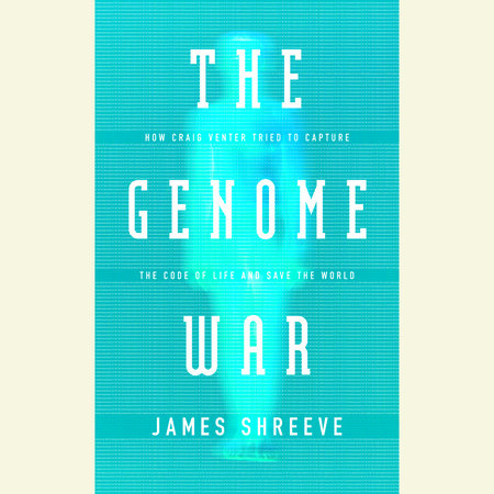 The Genome War by