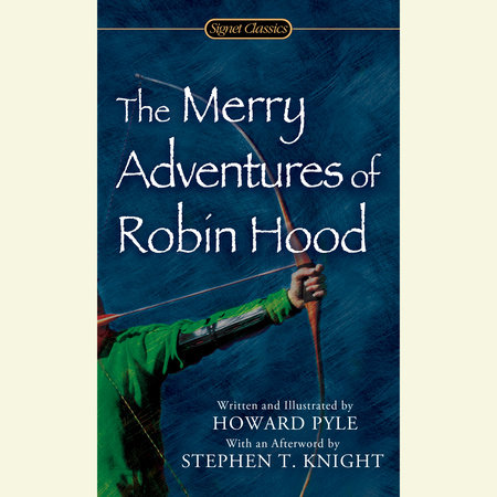 The Merry Adventures of Robin Hood by