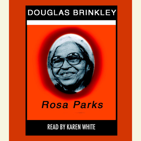 Rosa Parks by Douglas Brinkley