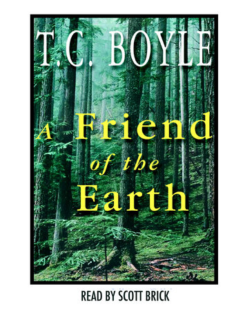 A Friend of the Earth by T. Coraghessan Boyle