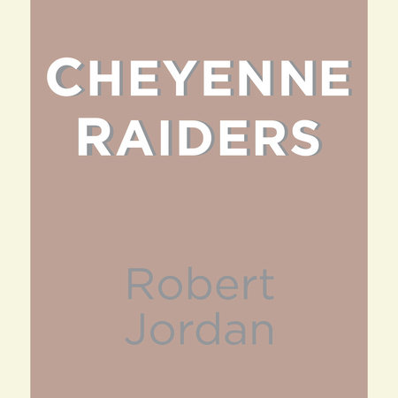 Cheyenne Raiders by
