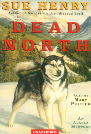 Dead North by Sue Henry