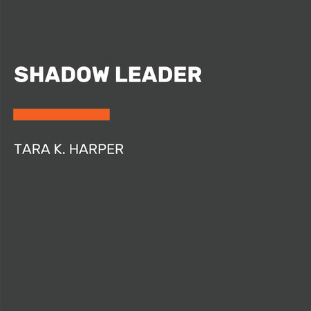 Shadow Leader by