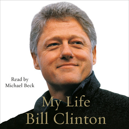 My Life (Part B) by Bill Clinton
