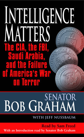 Intelligence Matters by Bob Graham