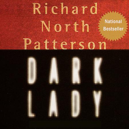 Dark Lady by Richard North Patterson