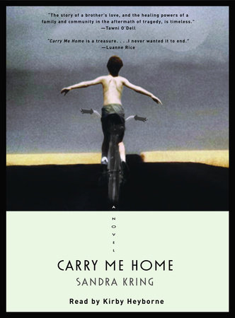 Carry Me Home by Sandra Kring
