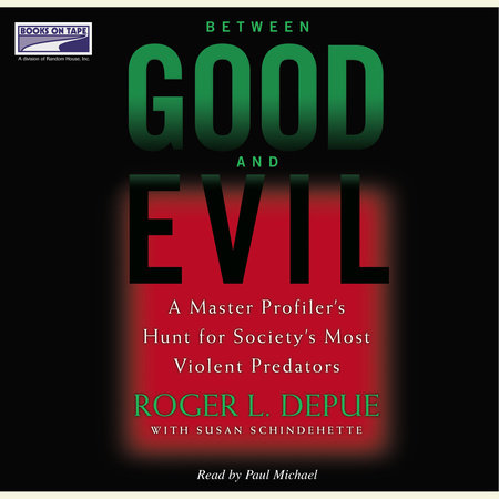 Between Good and Evil by