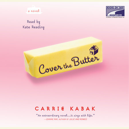 Cover the Butter by Carrie Kabak