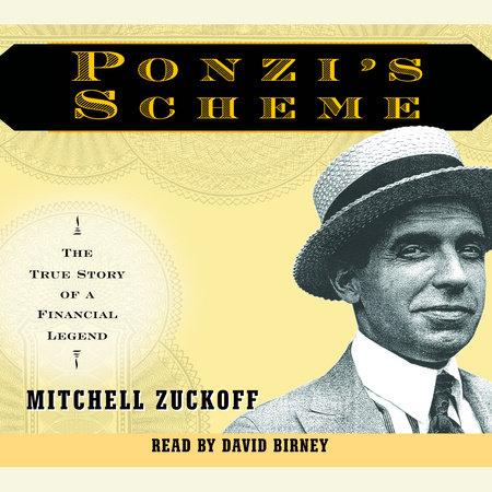 Ponzi's Scheme by Mitchell Zuckoff