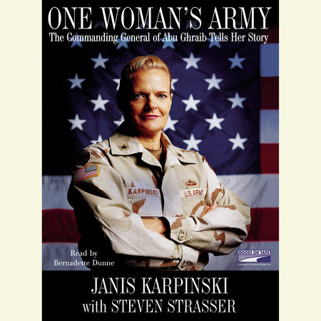 One Woman's Army by General Janis Karpinski and Steven Strasser