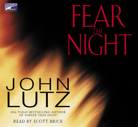 Fear the Night by John Lutz