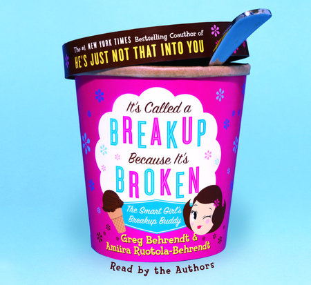 It's Called A Breakup Because It's Broken by