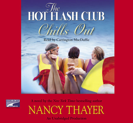 The Hot Flash Club Chills Out by