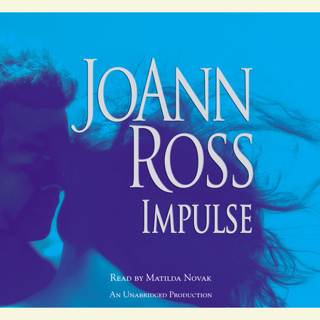 Impulse by Joann Ross