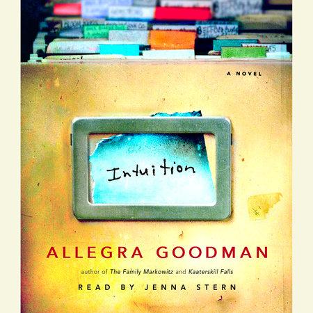 Intuition by Allegra Goodman