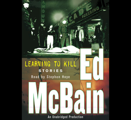 Learning To Kill by Ed McBain