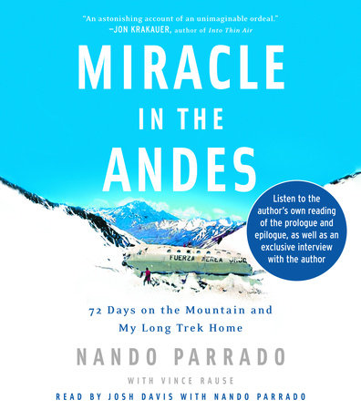 Miracle in the Andes by Vince Rause and Nando Parrado