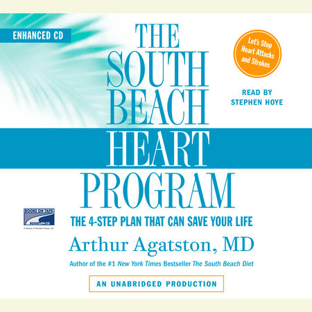 The South Beach Heart Program by