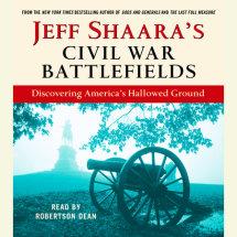 Jeff Shaara's Civil War Battlefields Cover