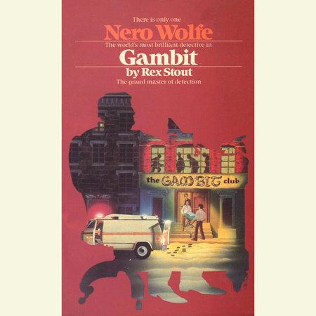 GAMBIT by Rex Stout