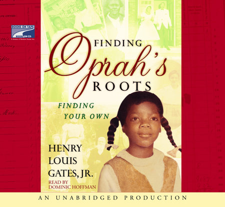 Finding Oprah's Roots by