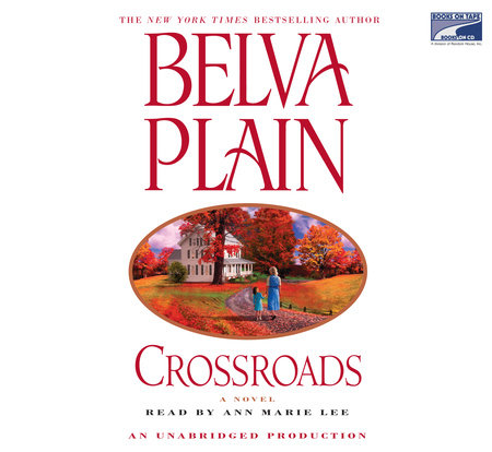 Crossroads by Belva Plain