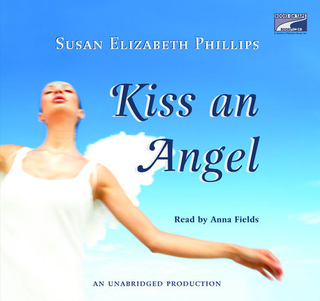 Kiss an Angel by Susan Elizabeth Phillips