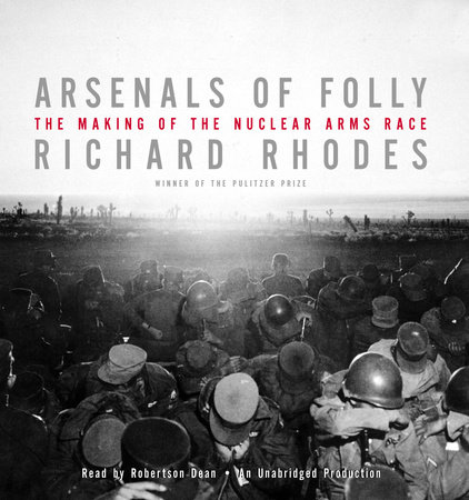 Arsenals of Folly by