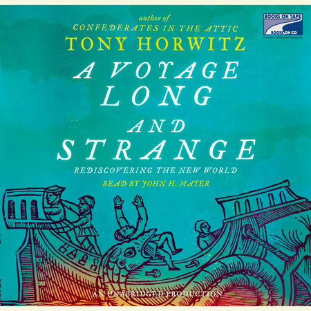 A Voyage Long and Strange by