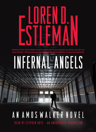 Infernal Angels by Loren Estleman