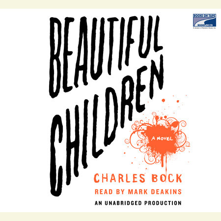 Beautiful Children by Charles Bock