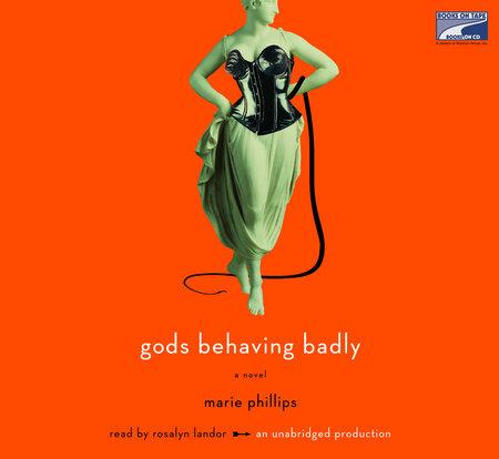 Gods Behaving Badly by
