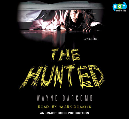 The Hunted by Wayne Barcomb