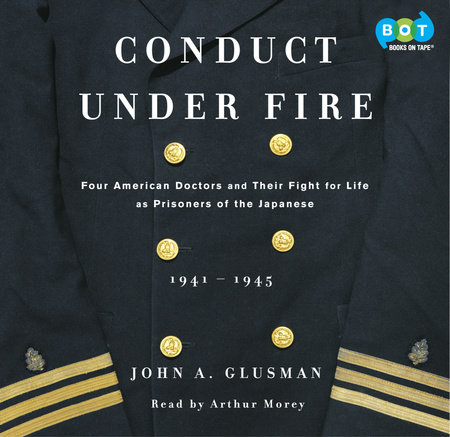 Conduct Under Fire by John Glusman