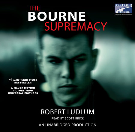 The Bourne Supremacy (Jason Bourne Book #2) by
