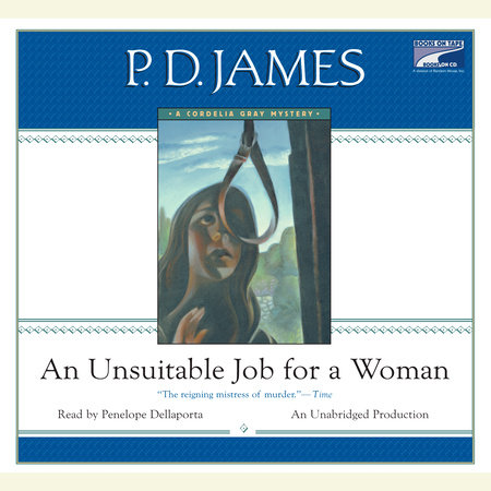 An Unsuitable Job for a Woman by