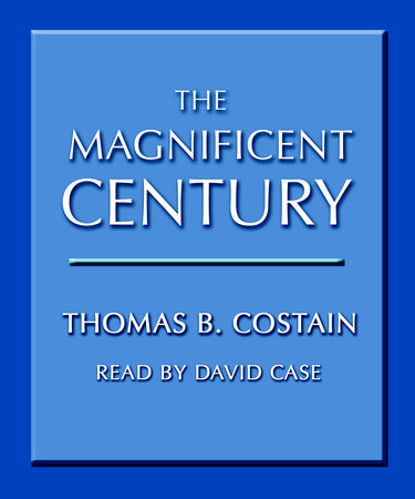The Magnificent Century by