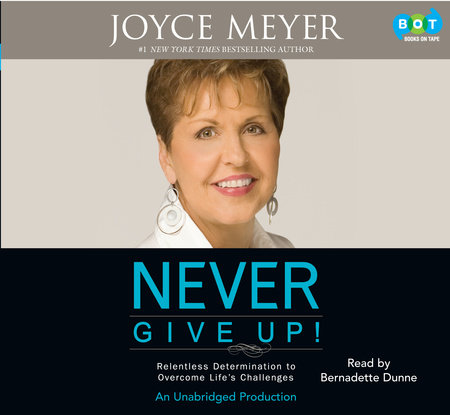 Never Give Up! by Joyce Meyer